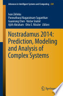 Nostradamus 2014  Prediction  Modeling and Analysis of Complex Systems