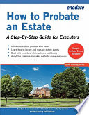 How to Probate an Estate   A Step By Step Guide for Executors