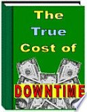 The True Cost Of Downtime Printable Pdf Version Ebook book