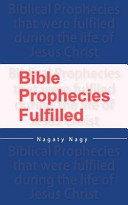 Bible Prophecies Fulfilled