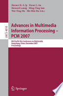 Advances in Multimedia Information Processing - PCM 2007
