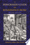 A Performer s Guide to Renaissance Music