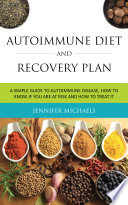 Autoimmune Diet And Recovery Plan