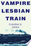 Vampire Lesbian Train