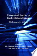 Ceremonial Entries In Early Modern Europe book