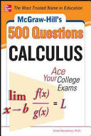 McGraw Hill s 500 College Calculus Questions to Know by Test Day