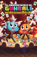 Amazing World of Gumball After School Special