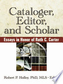 Cataloger  Editor  and Scholar