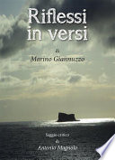 Riflessi in versi di Marino Giannuzzo     Saggio critico di Antonio Magnolo