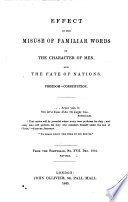 Effect Of The Misuse Of Familiar Words On The Character Of Men And The Fate Of Nations From The Portfolio