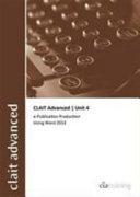 CLAIT Advanced 2006 Unit 4 E Publication Production Using Word 2013
