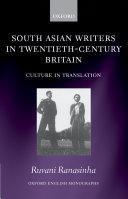 South Asian Writers in Twentieth Century Britain