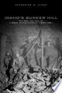 Idaho s Bunker Hill