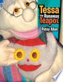Tessa the Runaway Teapot