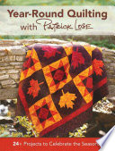 Year Round Quilting With Patrick Lose