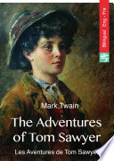 The Adventures of Tom Sawyer (English French bilingual Edition illustrated)