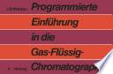 Programmierte Einführung in die Gas-Flüssig-Chromatographie