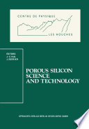 Porous Silicon Science and Technology