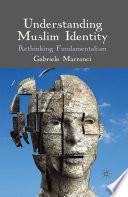 Understanding Muslim Identity