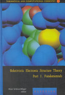 Relativistic Electronic Structure Theory book