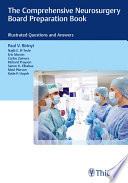 The Comprehensive Neurosurgery Board Preparation Book