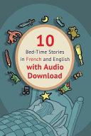 10 Bed Time Stories in French and English with Audio Download