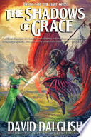 The Shadows Of Grace : world of dezrel, with every...