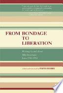 From Bondage to Liberation