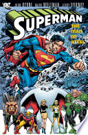 Superman: Man of Steel Vol. 3 Reprints Superman 4 6 Action 587 589 And Adventures Of