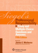 Siegel s Professional Responsibility