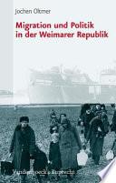 Migration und Politik in der Weimarer Republik