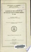 Statistics of the Catch of Cod Off the East Coast of North America to 1926 Book PDF