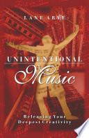 Unintentional Music