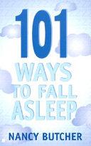 101 Ways To Fall Asleep