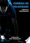 Corrida de velocidade: ciências e performance