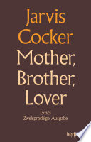 Mother Brother Lover