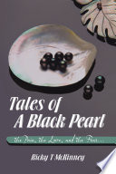 Tales Of A Black Pearl The Pain The Love And The Fear