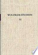 Wolfram Studien XI