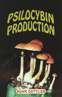 Psilocybin Producers Guide