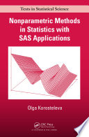 Nonparametric Methods in Statistics with SAS Applications