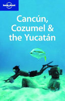 Canc  n  Cozumel   the Yucat  n