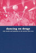 Dancing on Drugs