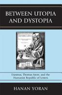 download ebook between utopia and dystopia pdf epub