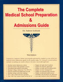 The Complete Medical School Preparation   Admissions Guide