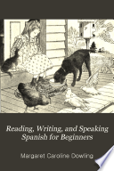Reading  Writing  and Speaking Spanish for Beginners