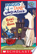 Howl at the Moon  A Branches Book  Haggis and Tank Unleashed  3