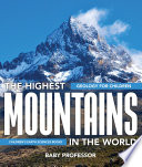 The Highest Mountains In The World - Geology for Children | Children's Earth Sciences Books Horizon Is Already High? Wait Until