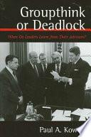 Groupthink or Deadlock Book PDF