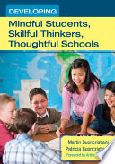 Developing Mindful Students  Skillful Thinkers  Thoughtful Schools