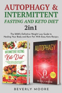Autophagy Intermittent Fasting And Keto Diet